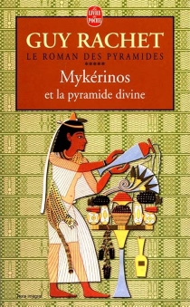 Le roman des pyramides - GuyRachet