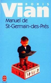 Manuel de Saint-Germain-des-Prés - BorisVian