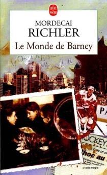 Le monde de Barney - MordecaiRichler