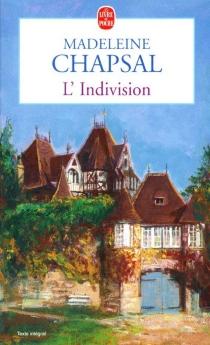 L'indivision - MadeleineChapsal