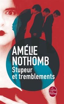 Stupeur et tremblements - AmélieNothomb