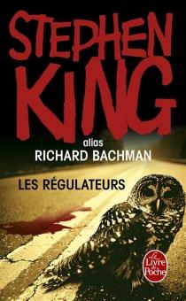 Les régulateurs - RichardBachman