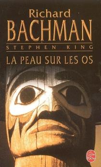 La peau sur les os - RichardBachman