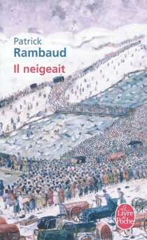 Il neigeait - Patrick Rambaud