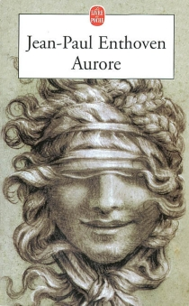 Aurore - Jean-Paul Enthoven