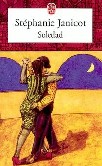 Soledad - StéphanieJanicot