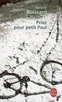 Priez pour Petit Paul - JanineBoissard