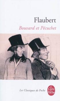 Bouvard et Pécuchet - GustaveFlaubert