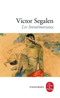 Les immémoriaux - VictorSegalen