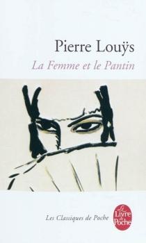 La femme et le pantin : roman espagnol - PierreLouÿs