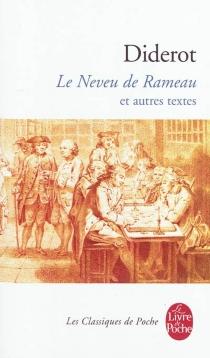 Le neveu de Rameau| Suivi de Satire première| Entretien d'un père avec ses enfants - DenisDiderot