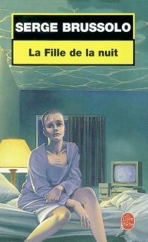 La fille de la nuit - SergeBrussolo