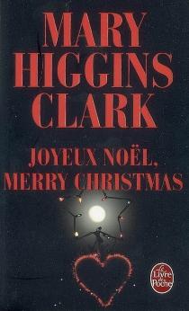 Joyeux Noël, Merry Christmas - Mary HigginsClark