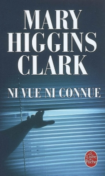 Ni vue ni connue - Mary HigginsClark