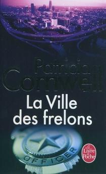 La ville des frelons - PatriciaCornwell
