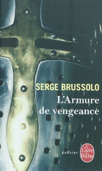 L'armure de vengeance - SergeBrussolo