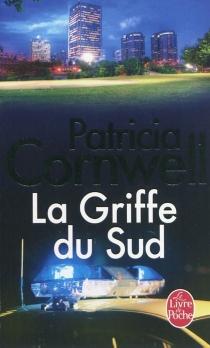 La griffe du Sud - PatriciaCornwell