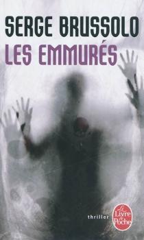 Les emmurés - SergeBrussolo