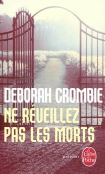 Ne réveillez pas les morts - DeborahCrombie