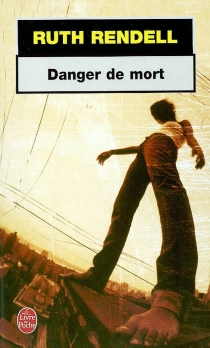 Danger de mort - Ruth Rendell