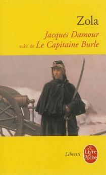 Jacques Damour| Suivi de Le capitaine Burle - ÉmileZola