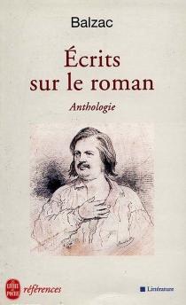 Ecrits sur le roman - Honoré deBalzac