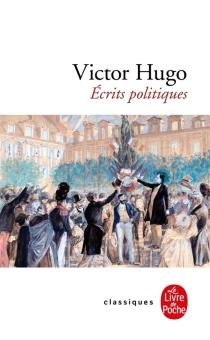 Écrits politiques - VictorHugo