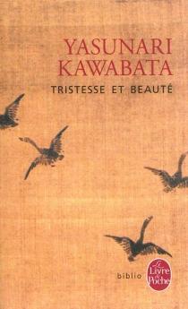 Tristesse et beauté - YasunariKawabata
