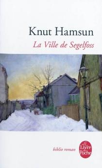 La ville de Segelfoss - KnutHamsun