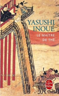 Le maître de thé - YasushiInoue