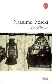 Le mineur - SôsekiNatsume
