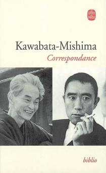 Correspondance : 1945-1970 - YasunariKawabata