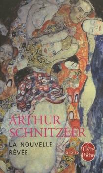 La nouvelle rêvée - ArthurSchnitzler
