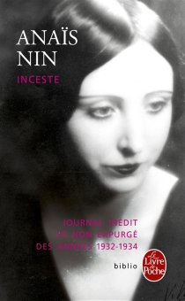 Inceste : journal inédit et non expurgé des années 1932-1934 - AnaïsNin
