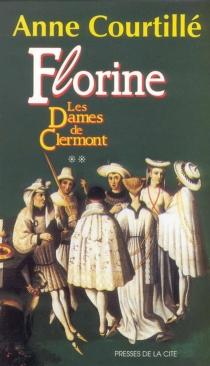 Les Dames de Clermont - AnneCourtillé