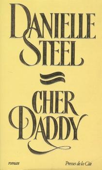 Cher daddy - DanielleSteel
