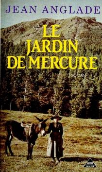 Le Jardin de Mercure - JeanAnglade