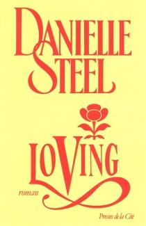 Loving - DanielleSteel