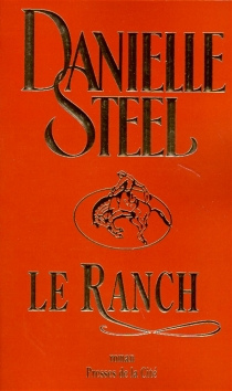 Le ranch - DanielleSteel