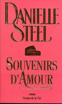 Souvenirs d'amour - DanielleSteel