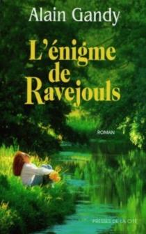 L'énigme de Ravejouls - AlainGandy