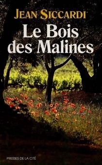 Le bois des Malines - JeanSiccardi