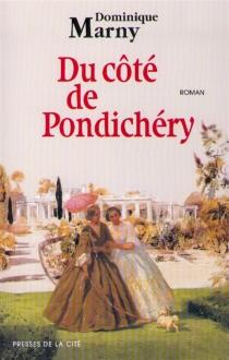 Du côté de Pondichéry - DominiqueMarny