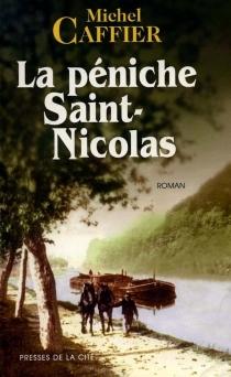 La péniche Saint-Nicolas - MichelCaffier