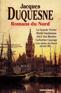 Romans du Nord - Jacques Duquesne