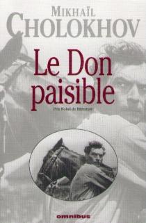 Le Don paisible - MikhaïlCholokhov