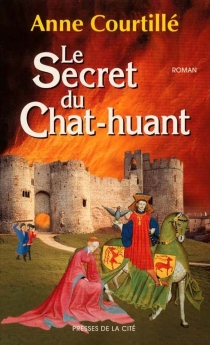 Secret du chat huant - Anne Courtillé