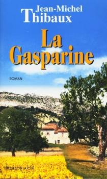 La Gasparine - Jean-MichelThibaux
