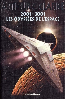 2001-3001, les Odyssées de l'espace - Arthur C.Clarke