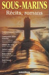 Sous-marins : récits, romans -